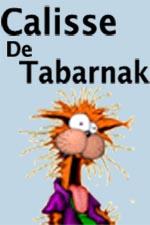 Calisse De Tabarnak